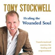 Healing the Wounded Soul - Tony Stockwell